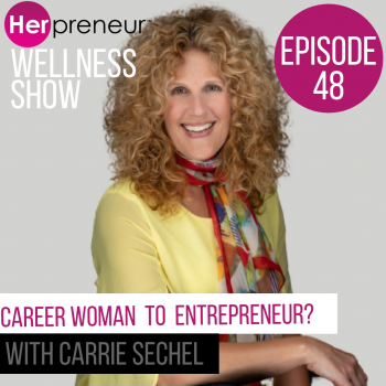 Career Woman To Entrepreneur – How to make the switch!