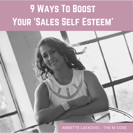 9 Ways To Boost Your 'Sales Self Esteem'