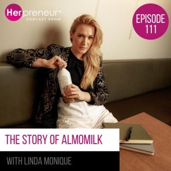 The Story of AlmoMilk with Linda Monique