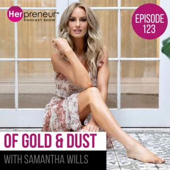 Of Gold & Dust with Samantha Wills